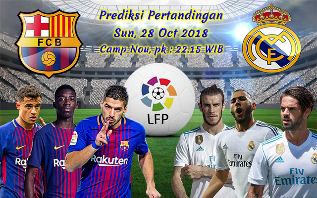 Prediksi Pertandingan Barcelona vs Real Madrid