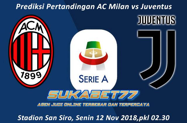 Prediksi AC Milan vs Juventus Di Giornata Ke-12