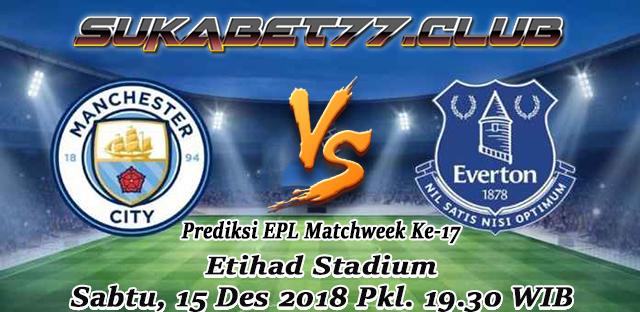 Prediksi Manchester City Kontra Everton Di Matchweek Ke-17