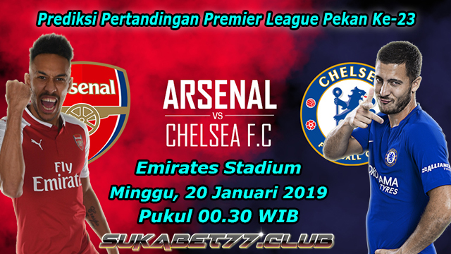 Prediksi Big Match Arsenal vs Chelsea