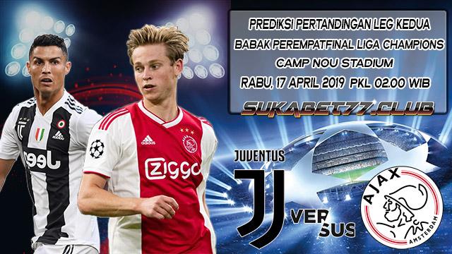 Prediksi Juventus vs Ajax Amsterdam Di Leg Kedua