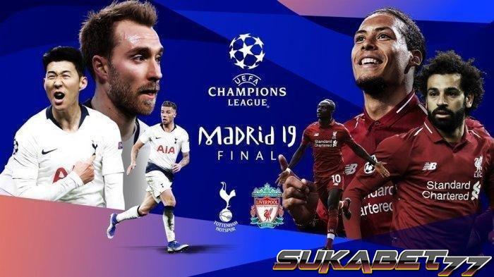 Prediksi Tottenham vs Liverpool Final Liga Champions 2019